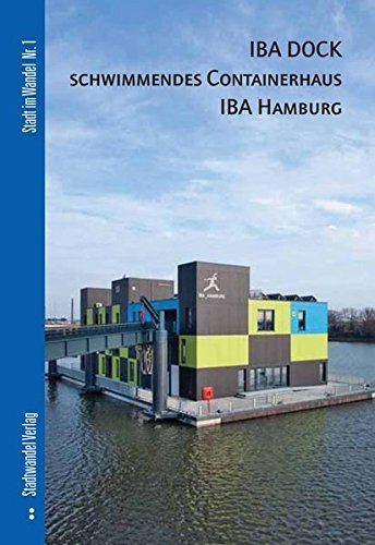 iba dock schwimmendes containerhaus iba hamburg - IBA DOCK - schwimmendes Containerhaus IBA Hamburg