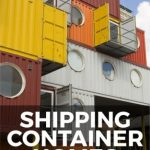 Shipping Container Homes for Beginners: How to Live in a Shipping Container House