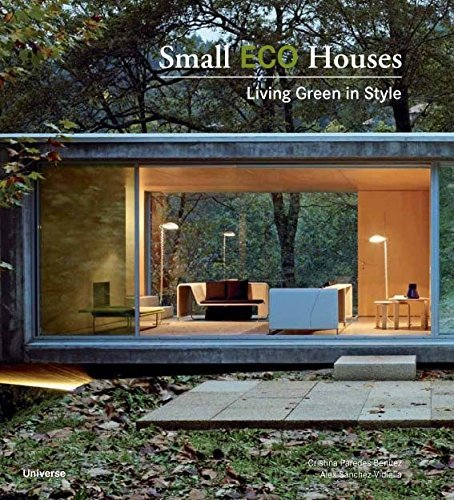 small eco houses living green in style - Small Eco Houses: Living Green in Style